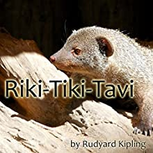 Riki-Tiki-Tavi Audiobook by Rudyard Kipling Narrated by Walter Zimmerman, Cindy Hardin Killavey