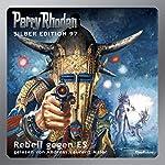 Rebell gegen ES (Perry Rhodan Silber Edition 97)   H. G. Francis,Clark Darlton,Kurt Mahr,Ernst Vlcek