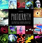 Photocrafty: 75 Creative Camera Proje...