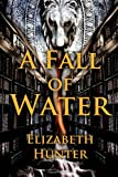 A Fall of Water: Elemental Mysteries Book Four (Volume 4)