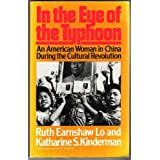 In the Eye of the Typhoon: An American Woman in China During the Cultural Revolution (Da Capo Paperback)