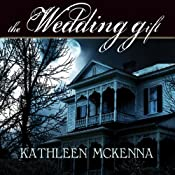 The Wedding Gift | [Kathleen McKenna]