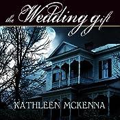 The Wedding Gift | [Kathleen McKenna]