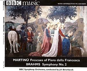 Martinu: Frescoes of Piero della Francesca / Brahms: Symphony No. 2