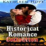 Historical Romance Collection | Kathleen Hope