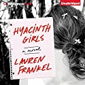 Hyacinth Girls: A Novel (       UNABRIDGED) by Lauren Frankel Narrated by Emily Sutton-Smith, Laura Hamilton