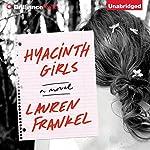 Hyacinth Girls: A Novel | Lauren Frankel