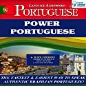 Power Portuguese (Brazilian) (       UNABRIDGED) by Mark Frobose Narrated by Mark Frobose