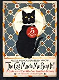 img - for The Cat Made Me Buy It : A Collection of Cats Who Sold Yesterday's Products w/ 116 Beautiful Full-Color Photographs book / textbook / text book