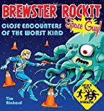 img - for Brewster Rockit: Space Guy! by Tim Rickard (2007-04-01) book / textbook / text book