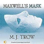 Maxwell's Mask | MJ Trow
