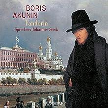 Fandorin (Fandorin ermittelt 1) Hörbuch von Boris Akunin Gesprochen von: Johannes Steck
