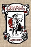 Richard of Jamestown: A Story of Virginia Colony