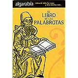 El libro de las palabrotas (Algarabia)