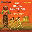 The Ionia Sanction: A Mystery of Ancient Greece Audiobook by Gary Corby Narrated by Erik Davies