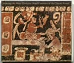 Painting the Maya Universe: Royal Cer...