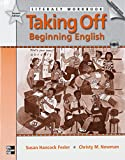 img - for Taking Off Literacy Workbook with Audio CD, 2nd Edition book / textbook / text book