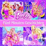Barbie Storybook Collection: 5 Minuten Geschichten