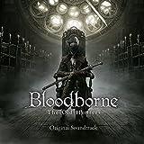 『Bloodborne The Old Hunters』 オリジナルサウンドトラック