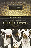 Shia Revival: How Conflicts Within Islam Will Shape The Future