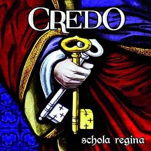 Schola Regina Credo Amazon Com Music