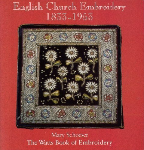 Kerrys Book Review English Church Embroidery 1833 1953 The Watts