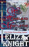 Wild Highland Mistletoe: A Stolen Bride Novella (The Stolen Bride Series Book 8)