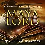 Maya Lord | John Coe Robbins