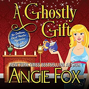 A Ghostly Gift  (Southern Ghost Hunter Mysteries #01.5) - Angie Fox