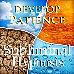 Develop Patience Subliminal Affirmations: Have Peace & Inner Calm, Solfeggio Tones, Binaural Beats, Self Help Meditation Hypnosis | [Subliminal Hypnosis]