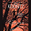 From the Corner of His Eye (       UNABRIDGED) by Dean Koontz Narrated by Stephen Lang