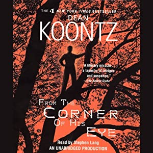 From the Corner of His Eye | [Dean Koontz]