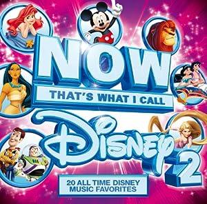 NOW Disney: That's What I Call Disney 2