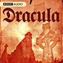Dracula (       UNABRIDGED) by Bram Stoker Narrated by Greg Wise