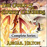 The Guild of the Cowry Catchers: A Story of Pirates and Panamindorah, Complete 5-Book Series | Abigail Hilton