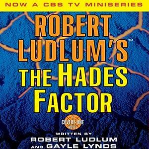The Hades Factor: A Covert-One Novel   [Robert Ludlum, Gayle Lynds]