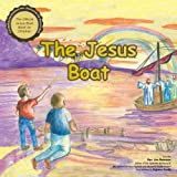 Christian Books: The Jesus Boat (Childrens Bible Story)