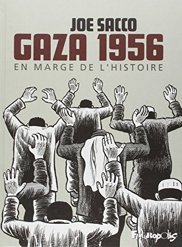 Gaza 1956 : En marge de l'histoire