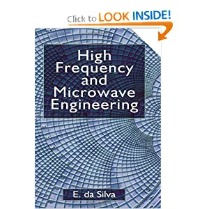 High Frequency and Microwave Engineering Da Silva E.