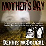 Mother's Day | Dennis McDougal