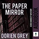 The Paper Mirror: A Dick Hardesty Mystery, Book 10 Hörbuch von Dorien Grey Gesprochen von: Jim Hickey