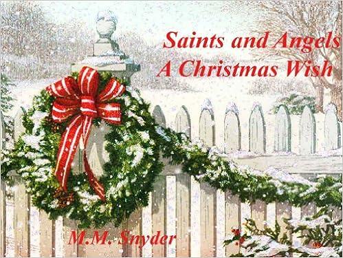 Saints and Angels A Christmas Wish