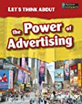 Let's Think About the Power of Advert...