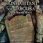 An Inhabitant of Carcosa | Ambrose Bierce
