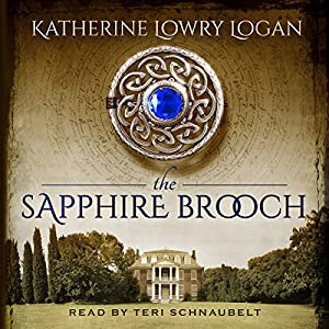 The Sapphire Brooch: Celtic Brooch Trilogy Volume 3