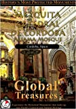 Global Treasures MEZQUITA-CATEDRAL DE CORDOBA Aljama Mosque Andalucia, Spain [DVD] [NTSC]