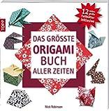 Das größte Origami-Buch aller Zeiten: 12 extragroße Faltblätter inklusvie