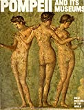 img - for Pompeii And Its Museums - Newsweek / Great Museums Of The World book / textbook / text book