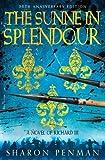 The Sunne in Splendour by Penman. Sharon ( 2013 ) Hardcover Penman. Sharon
