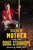 img - for Digging Up Mother: A Love Story book / textbook / text book